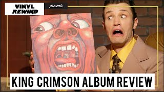 King Crimson - In The Court of the Crimson King vinyl review
