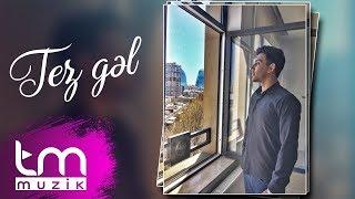 Zaur Gəray - Tez gəl (Audio)