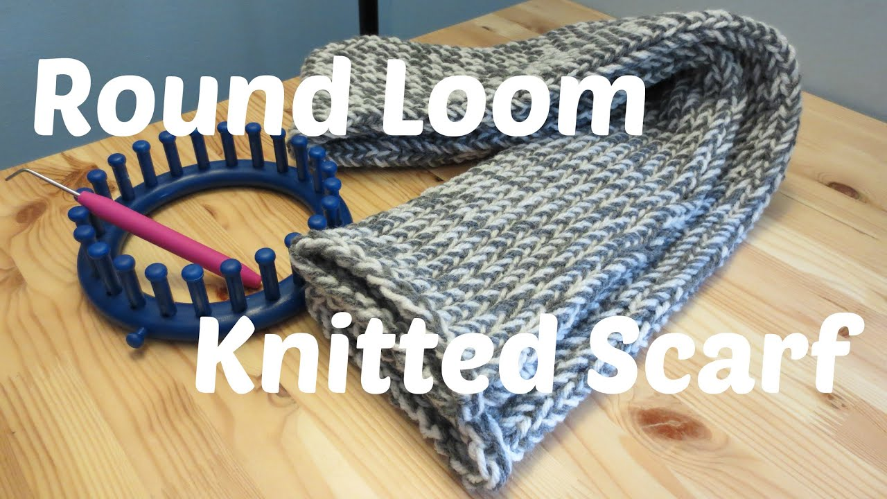 Round Loom Knitting Scarf Patterns : Round Loom Knitted Scarf - YouTube