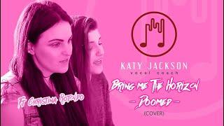 Bring Me The Horizon - Doomed Cover | Katy Jackson Ft Christina Rotondo