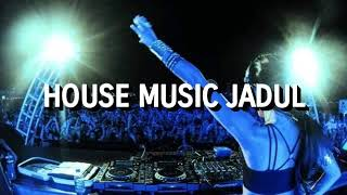 House Music Jadul - Anthem 2004