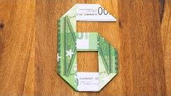 Zahl 6 aus Geldscheinen falten, Origami Geldgeschenk, Nummer 6/10