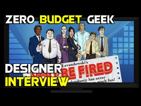 ZBG & Doug Levandowski Designer Interview | You're Fired Kickstarter Chat