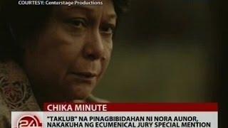 """""""Taklub"""" na pinagbibidahan ni Nora Aunor, nakakuha ng Ecumenical Jury Special Mention"""