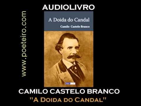 """AUDIOLIVRO: """"A Doida do Candal"""", de Camilo Castelo Branco"""