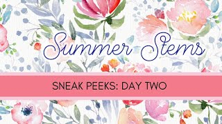 Summer Stems Release: Day 2