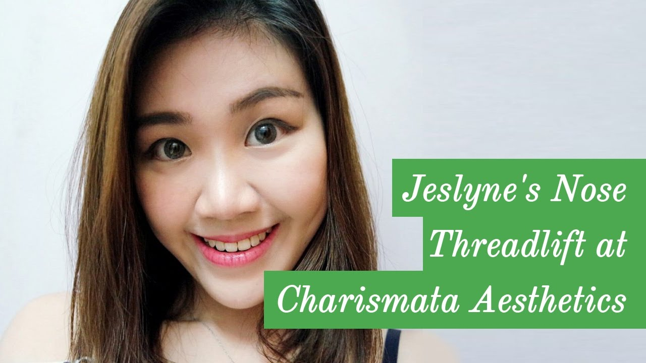Jeslyne's Nose Threadlift at Charismata Aesthetics