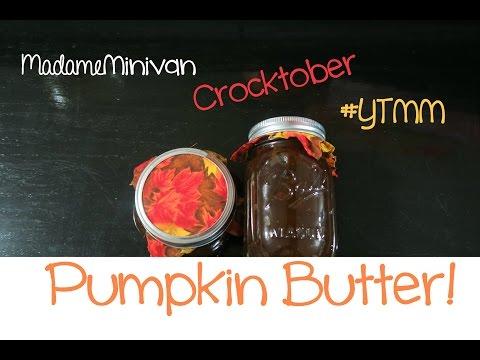 CROCKPOT PUMPKIN BUTTER | #YTMM Crocktober Collab