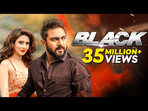 Black - ব্লাক l Bangla Movie | Soham Chakraborty, Bidya Sinha Saha Mim, Raja Chanda