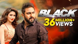 Black-ব্লাক l Bangla Movie | Soham Chakraborty, Bidya Sinha Saha Mim, Raja Chanda