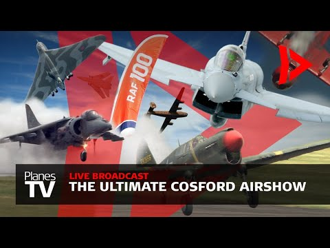 The Ultimate Cosford Airshow Livestream
