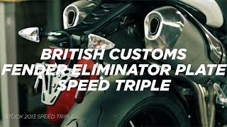 british-customs-speed-triple-1050-fender-eliminator-plate-installation