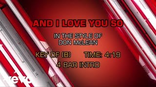Don McLean - And I Love You So (Karaoke)