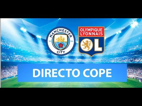 MANCHESTER CITY vs LYON EN VIVO (Champions League) | Radio Cadena Cope (Oficial)