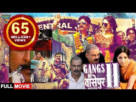 Gangs of Wasseypur - 2 Hindi Full Movie    Manoj Bajpayee,Nawazuddin Siddiqui    Eagle Hindi Movies