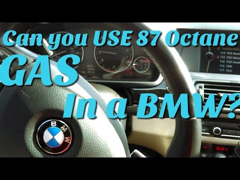 Can you use 87 octane in a new BMW F10 5 series?