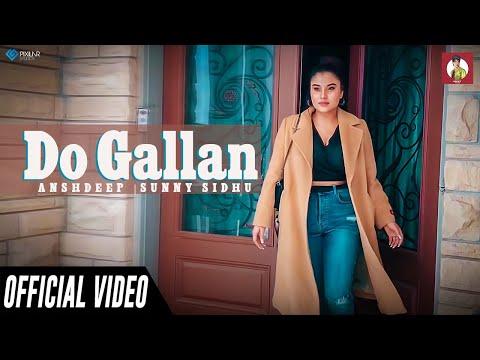 Do Gallan (unplugged) AnshDeep | Full Video| Garry Sandhu | Latest Punjabi Songs 2019