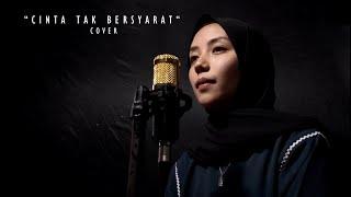 Cinta Tak Bersyarat (Cover) | Syarifa Alawiah