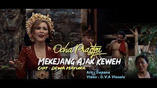 Ocha Prastya _ Mekejang ajak keweh ( Official Music Video )