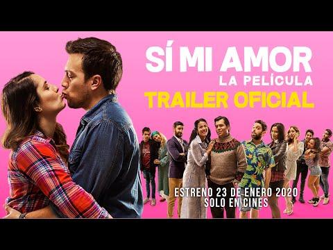 SÍ MI AMOR - La Película | Trailer Oficial