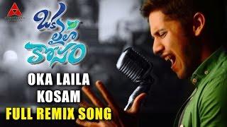 OKA LAILA KOSAM Full Remix Song ll Naga Chaitanya, Pooja Hegde