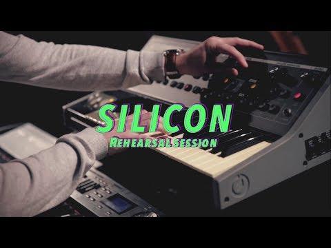 Silicon Rehearsal session