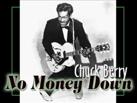 Chuck Berry - No Money Down