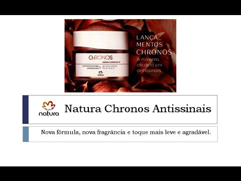 Tudo sobre Natura Chronos Antissinais Diário - Anti Rugas Diário