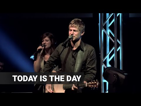 "Paul Baloche - ""Today Is The Day"" - Live"