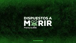 C.R.O. & Homer el Mero Mero (BARDERO$) - DISPUESTOS A MORIR (audio oficial)(version BARDERO$).mp3