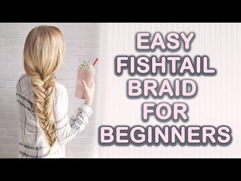 Easy Fishtail Braid Tutorial For Beginners Tips For Thin Hair