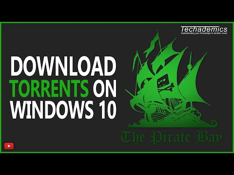 How To Download Torrent Files On Windows 10 - Full Guide!
