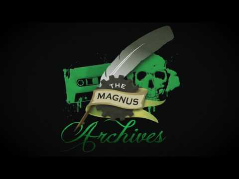 THE MAGNUS ARCHIVES #40 – Human Remains