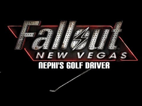 Fallout: New Vegas - Unique Weapons: Nephi's Golf Driver