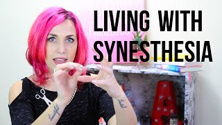 Living with Synesthesia