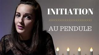 A la découverte du PENDULE : conseils pratiques d'initiation et d'utilisation.
