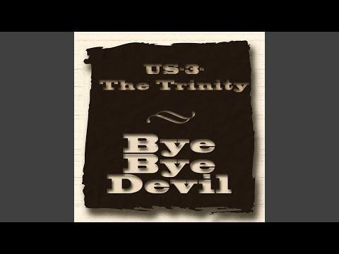 Bye Bye Devil Bye Bye