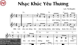 [Thánh Ca] Nhạc Khúc Yêu Thương - Lm. Từ Duyên - Ca Đoàn Phanxico GX Thánh Tâm