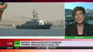 Iran intercepts foreign tanker 'smuggling illegal oil' – report