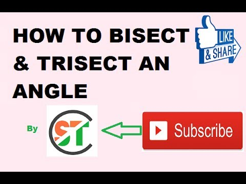 how to bisect & trisect an angle{ ED LEC--10}