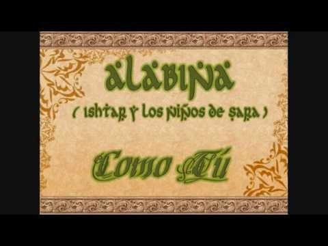 Alabina (Ishtar y Los Niños de Sara) - Como Tú