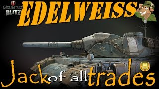 Edelweiss | Jack of all Trades | WoT Blitz [2018]