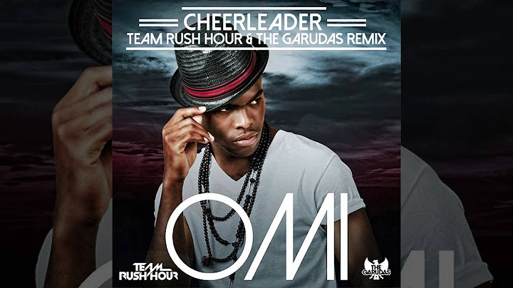 omi  cheerleader team rush hour  the garudas moombahton remix