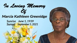 Celebrating The Life of Marcia Kathleen Greenidge