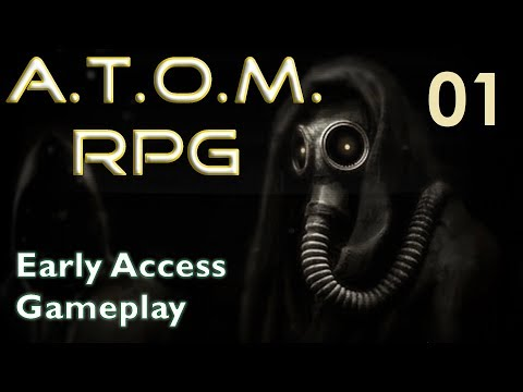 A.T.O.M. RPG--Early Access Gameplay 01 Welcome To Nuclear Russia!