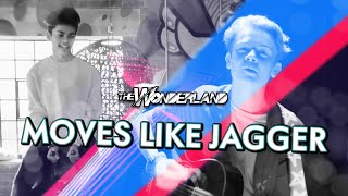 Moves Like Jagger - Maroon 5 (cover) | The Wonderland