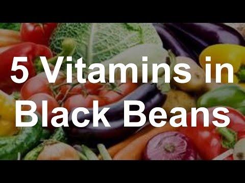 5 Vitamins in Black Beans - Health Benefits of Black Beans - YouTube