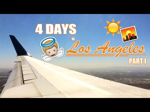 PLANES, PARKING & THE HOLLYWOOD HILLS: 4 DAYS IN LA | PART I