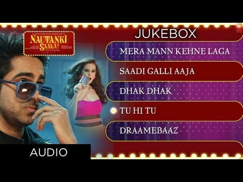 Nautanki Saala Full Songs Jukebox 1 - Ayushmann Khurrana, Kunaal Roy Kapur