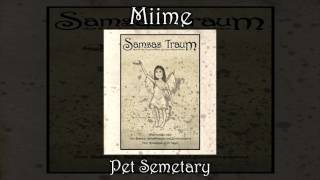 Watch Miime Pet Semetary video